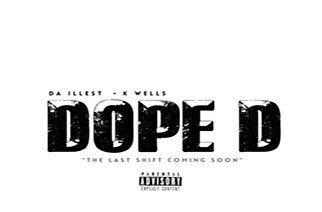 Da Illest ft. TheRealKWells - Dope D