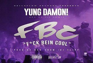 Yung Damon! – FBC (F-ck Bein' Cool)