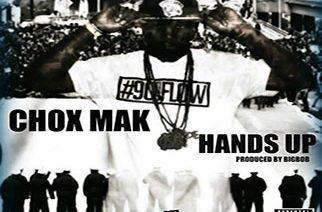Chox-Mak - Hands Up