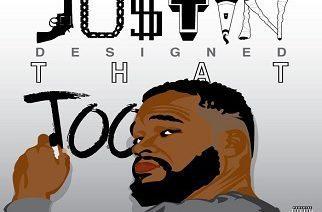JU$TIN - Justin Designed That Too