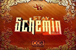 Joey B - Stay Schemin (Remix)