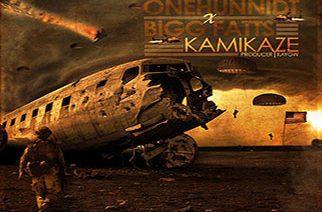 OneHunnidt ft. Bigg Fatts - Kamikaze