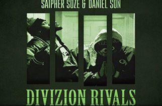 Saipher Soze & Daniel Son – Divizion Rivals