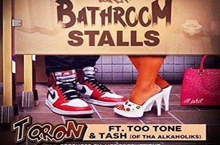 T-Qron ft. Too Tone & Tash - Bathroom Stall