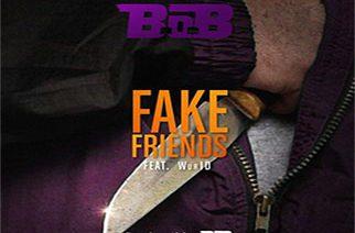B.o.B ft. WurID - Fake Friends