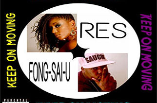 Fong Sai U ft. Res - Keep On Moving