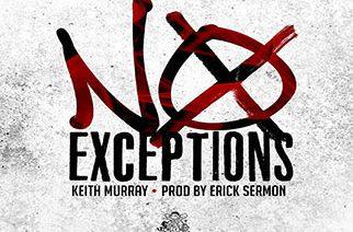 Keith Murray - No Exceptions