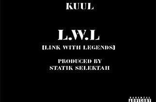 KuuL - L.W.L (Link With Legends) (prod. by Statik Selektah)