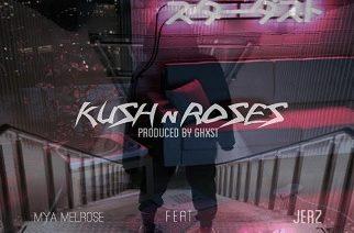 Mya Melrose ft. JerZ - Kush n Roses