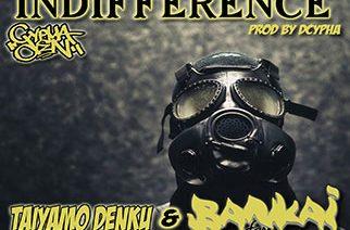 Taiyamo Denku ft. Bankai Fam - Indifferent (prod. by Dcypha)