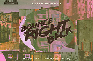 Keith Murray - Bounce Right Back prod. by Homage