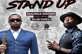 Maurice Brown ft. Talib Kweli - Stand Up