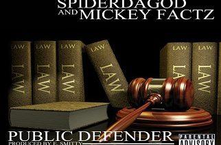 SpiderDaGod ft. Mickey Factz - Public Defender (prod. by E. Smitty)