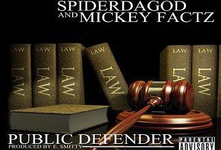 SpiderDaGod ft. Mickey Factz – Public Defender (prod. by E. Smitty)