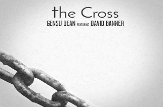 Gensu Dean ft. David Banner - The Cross