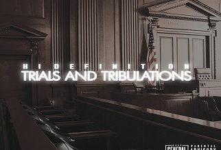 Hi Definition – Trials & Tribulations
