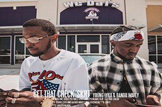 Young Lyxx & Bando Wavey - Get That Check (Skrt)