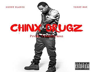 Henny Blanco ft. Terry Mak - Chinx Drugz (prod. by Trakformaz)