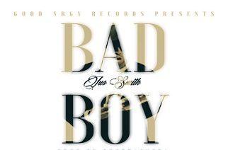 Jus Smith - Bad Boy