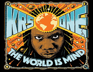 KRS-One - The World Is MIND