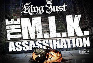 King Just - The MLK Assassination