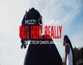Mozzy & Gunplay - Out Here Really
