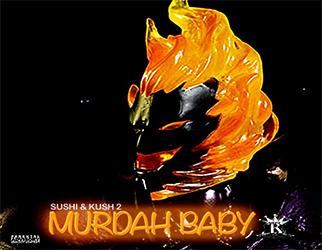 Murdah Baby - Kush & Drank