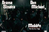 Drama Sinatra - Mobbin