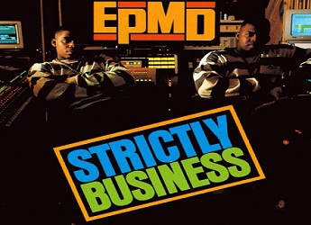 EPMD Released 'Strictly Business' On This Date In 1988
