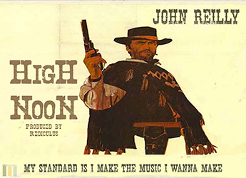 John Reilly - High Noon (prod. by Rediculus)