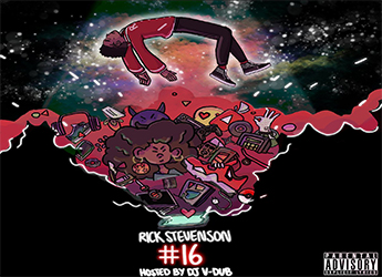 Rick Stevenson - #16 Mixtape (hosted by DJ - VDUB)