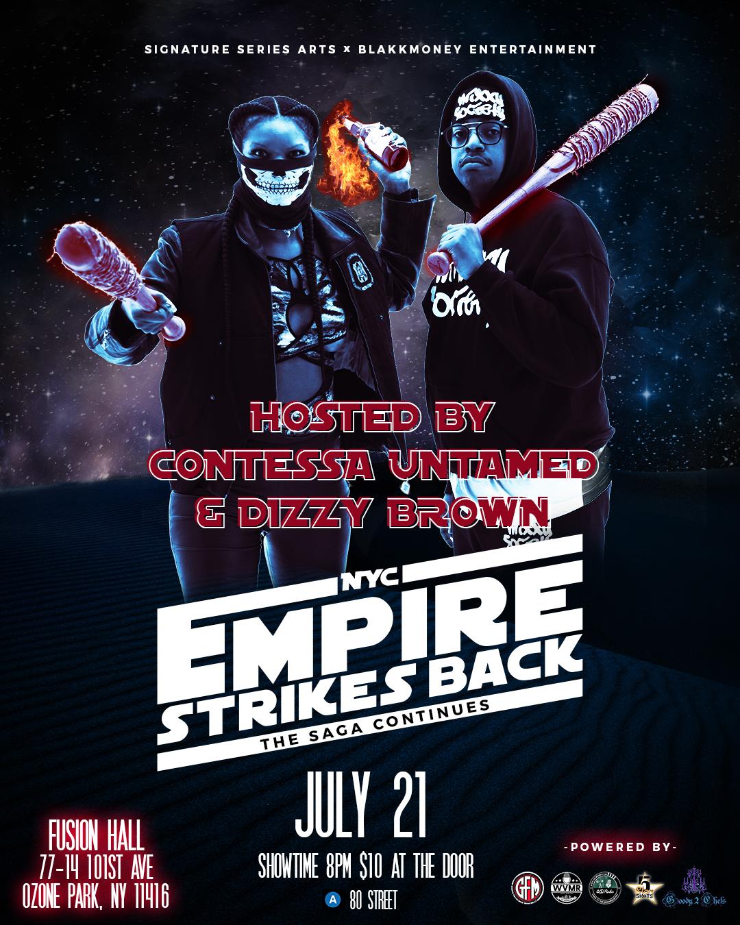 Blakkmoney Entertainment & Signature Series Arts Present 'NYC Empire Strike Back'