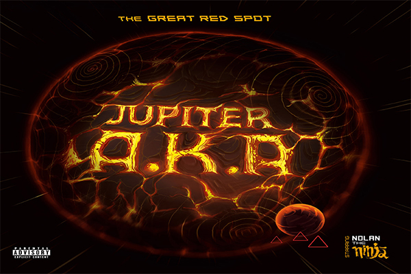 Jupiter A.K.A - The Great Red Spot Album & 'Lu$t' video ft. Nolan The Ninja
