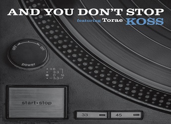 Koss ft. Torae - And You Don't Stop