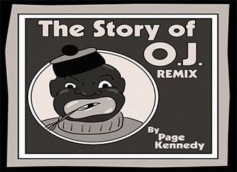 Page Kennedy - The Story of OJ Remix