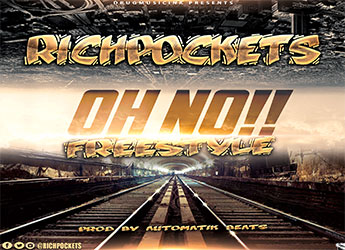 Richpockets - Oh No!! Freestyle