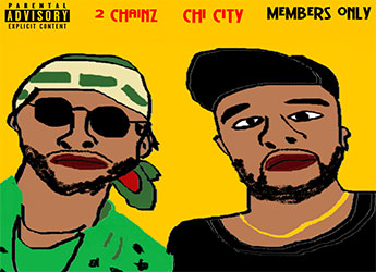 Chi City ft. 2 Chainz - Members Only