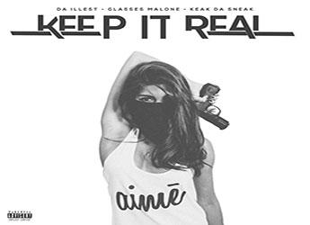 Da Illest ft. Glasses Malone & Keak Da Sneak - Keep It Real