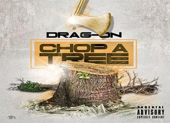 Drag-On - Choppa Tree
