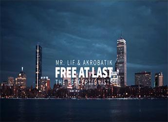 Mr. Lif & Akrobatik (The Perceptionists) ft. Syne - Free At Last