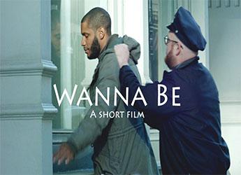 Rob Fresh & Keith Mackler - 'Wanna Be' A Short Film