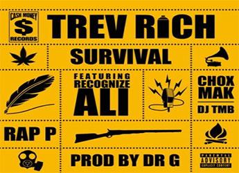 Trev Rich X Recognize Ali X Rap P X Chox Mak X DJ TMB - Survival (prod. by Dr G)