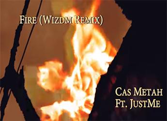 Cas Metah ft. Justme - Fire