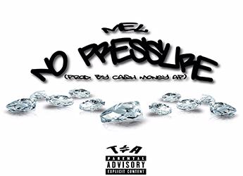 Mel - No Pressure (prod. by Cash Money Ap)