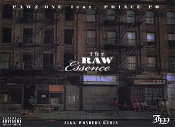 Pawz One ft. Prince Po - The Raw Essence (Jakk Wonders Remix)