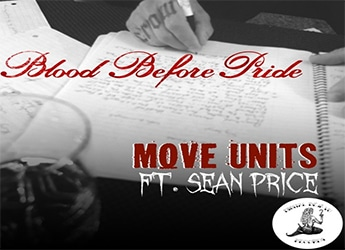 Blood Before Pride ft. Sean Price - Move Units