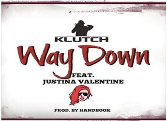 Klutch ft. Justina Valentine - Way Down (prod. by Handbook)
