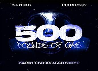 Nature ft. Curren$y - 500 lbs Of Gas (prod Alchemist)