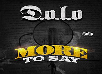 D.O.L.O. - More To Say (Mixtape)