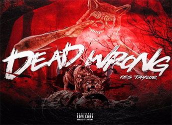 Fes Taylor - Dead Wrong